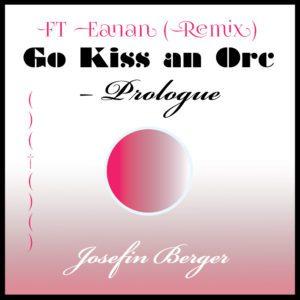 Josefin Berger, FT Eanan (Remix)