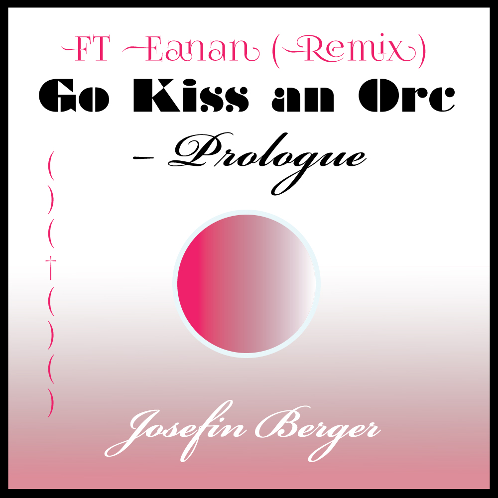 Josefin Berger, FT Eanan (Remix)